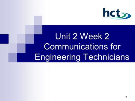 Unit 2 Week 2 Communications for Engineering Technicians