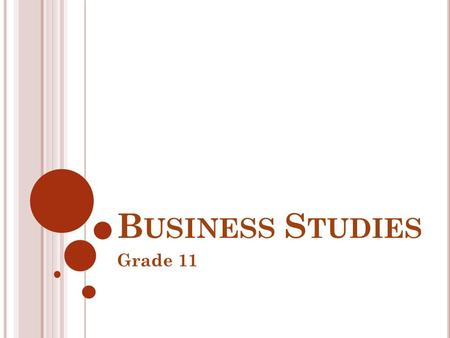Business Studies Grade 11.