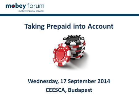 Taking Prepaid into Account Wednesday, 17 September 2014 CEESCA, Budapest.