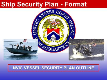 NVIC VESSEL SECURITY PLAN OUTLINE