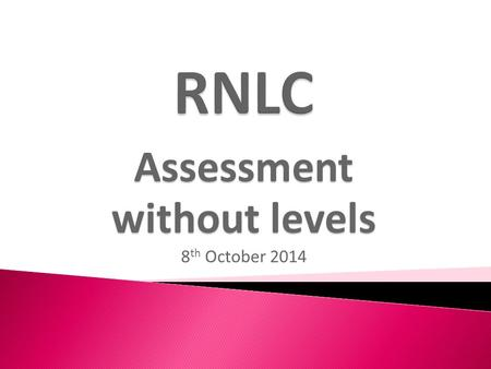 Assessment without levels 8th October 2014