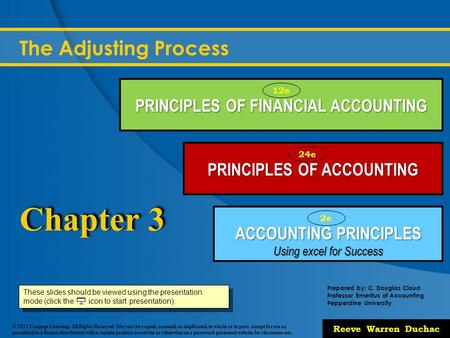 Chapter 3 The Adjusting Process PRINCIPLES OF FINANCIAL ACCOUNTING