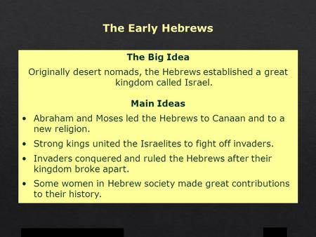 The Early Hebrews The Big Idea