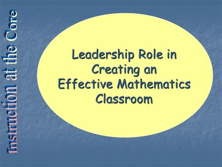 Leadership Role in Creating an Effective Mathematics Classroom.