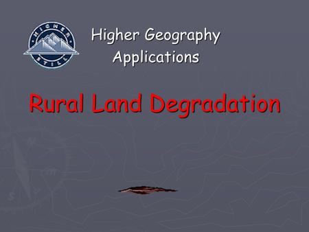 Rural Land Degradation Higher Geography Applications.