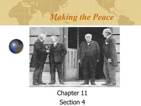 Making the Peace Chapter 11 Section 4.