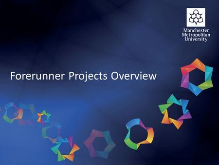 Forerunner Projects Overview. Four projects: 1.ITEC – Intelligent Technologies Enhancing Communication. 2.Mentorship Skills: Development of an innovative.