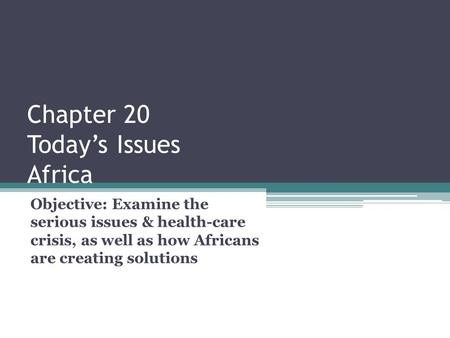 Chapter 20 Today's Issues Africa