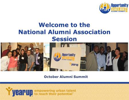 Welcome to the National Alumni Association Session October Alumni Summit.