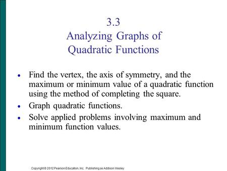 3.3 Analyzing Graphs of Quadratic Functions
