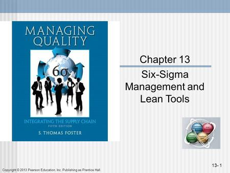 Six-Sigma Management and Lean Tools