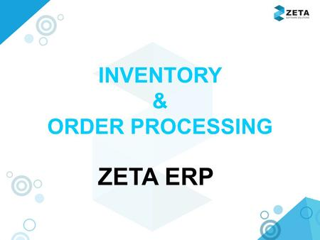 INVENTORY & ORDER PROCESSING