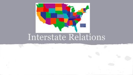 Article IV- Relations Among the States