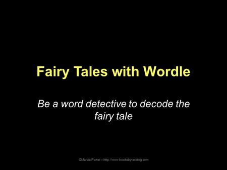 Fairy Tales with Wordle
