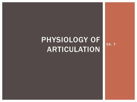 Physiology of Articulation
