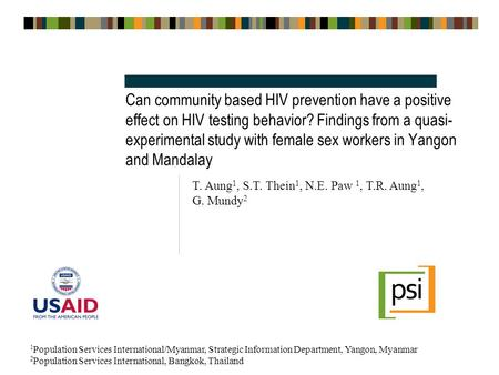 Can community based HIV prevention have a positive effect on HIV testing behavior? Findings from a quasi- experimental study with female sex workers in.