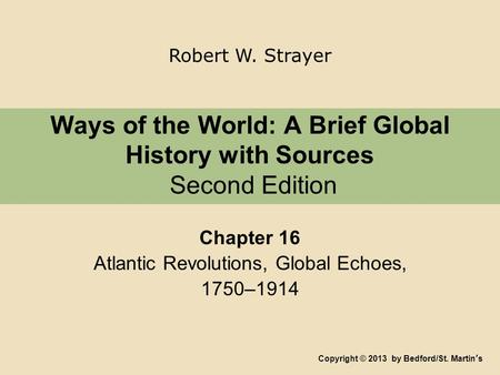 Ways of the World: A Brief Global History with Sources Second Edition