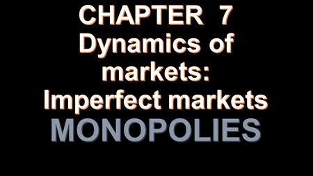 Examination of the dynamics of imperfect markets with the aid of cost and revenue curves. The dynamics of imperfect markets with the aid of cost and revenue.