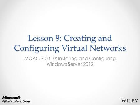 Lesson 9: Creating and Configuring Virtual Networks