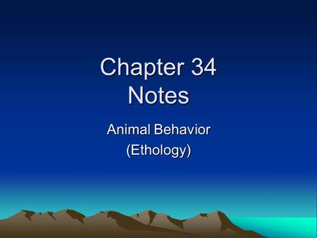 Animal Behavior (Ethology)