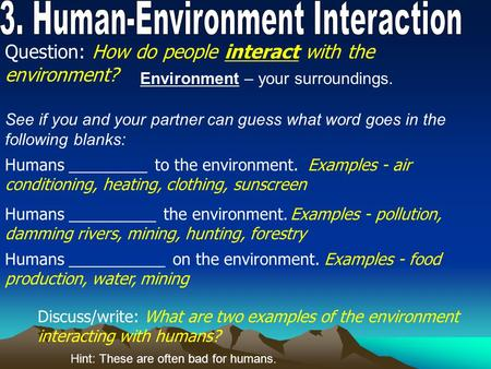 Human Environmental Interaction Ppt Video Online Download