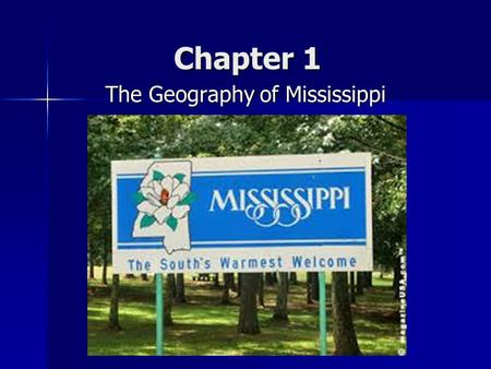The Geography of Mississippi