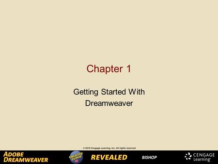 Chapter 1 Getting Started With Dreamweaver. Explore the Dreamweaver Workspace The Dreamweaver workspace is where you can find all the tools to create.