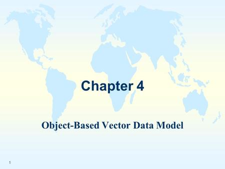 Object-Based Vector Data Model