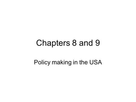 Policy making in the USA