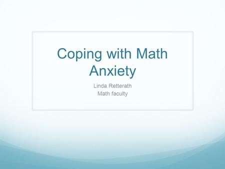 Coping with Math Anxiety