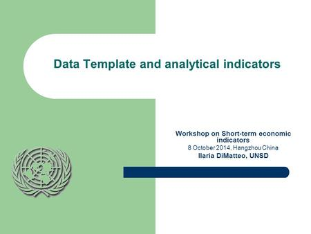 Data Template and analytical indicators