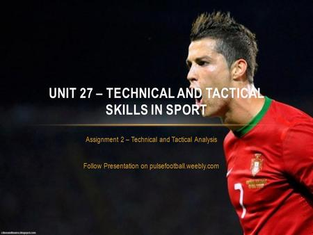 Unit 27 – technical and tactical skills in sport