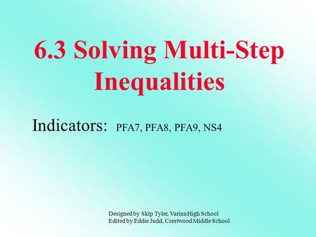6.3 Solving Multi-Step Inequalities