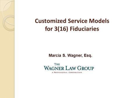 Customized Service Models for 3(16) Fiduciaries