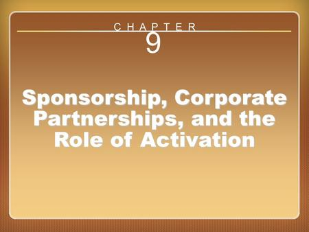 Chapter 9 Sponsorship, Corporate