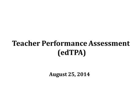 Teacher Performance Assessment
