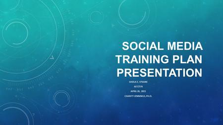Social Media Training Plan Presentation