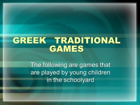 GREEK TRADITIONAL GAMES
