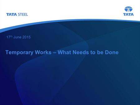 Temporary Works – What Needs to be Done
