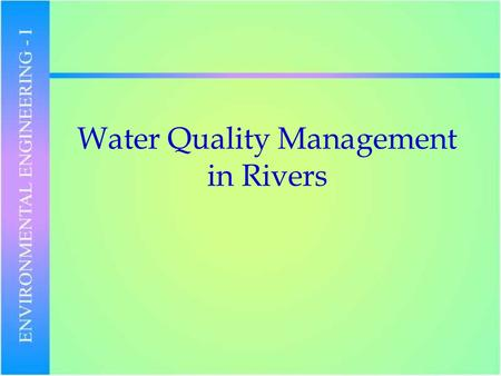 Water Quality Management in Rivers