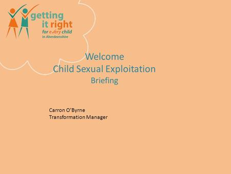 Welcome Child Sexual Exploitation Briefing