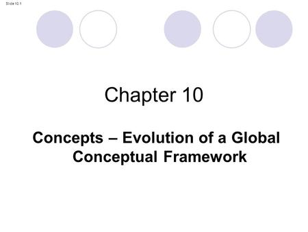 Concepts – Evolution of a Global Conceptual Framework