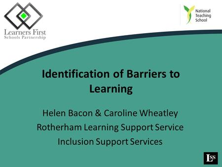 Identification of Barriers to Learning