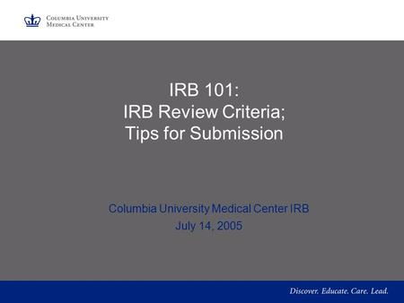 IRB 101: IRB Review Criteria; Tips for Submission