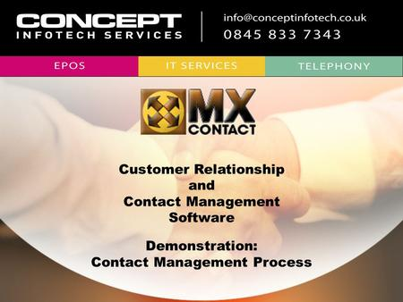 Customer Relationship and Contact Management Software Demonstration: Contact Management Process.