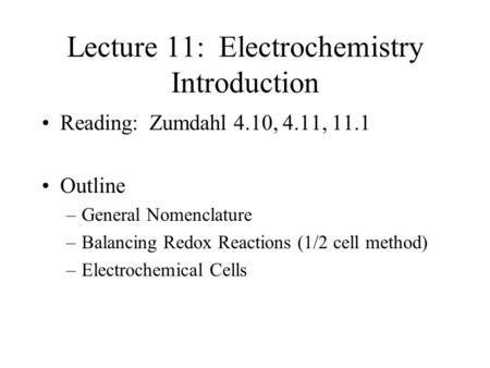 Lecture 11: Electrochemistry Introduction