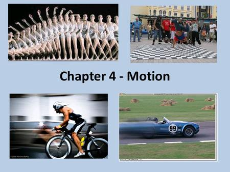 Chapter 4 - Motion. Frames of Reference Is this train in motion? How do you know?