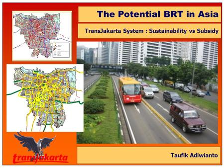 The Potential BRT in Asia