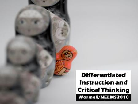 Differentiated Instruction and Critical Thinking