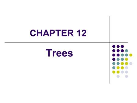 CHAPTER 12 Trees. 2 Tree Definition A tree is a non-linear structure, consisting of nodes and links Links: The links are represented by ordered pairs.